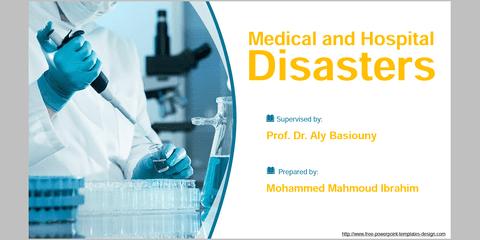 عرض تقديمي Medical & Hospital Disasters