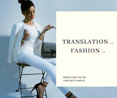 ترجمة (Translation   (Fashion